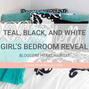 Teal, Black, and White Girl's Bedroom Reveal with Bloggers' Heart Habitat