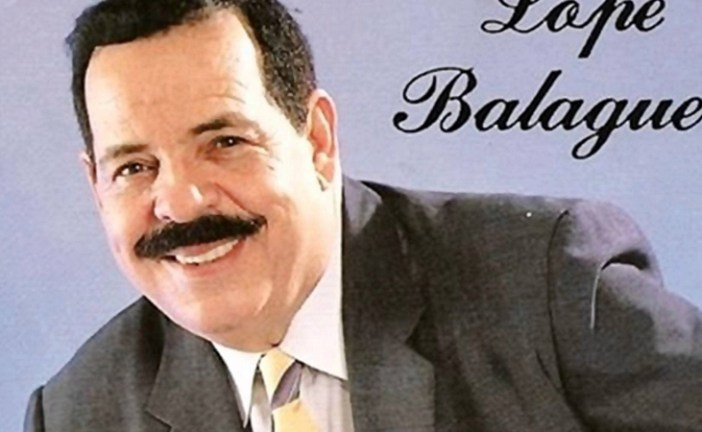 Muere una leyenda del arte popular: El Cantantazo Lope Balaguer