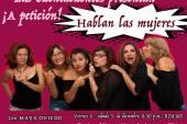 """Este fin de semana regresa a las tablas """"Hablan las Mujeres"""""""