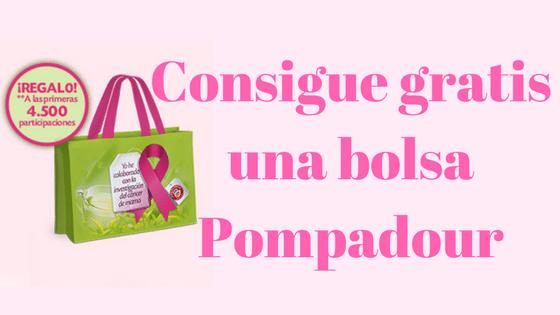 Consigue gratis una bolsa Pompadour