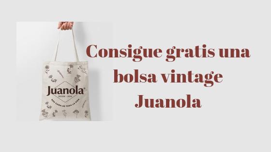Consigue gratis una bolsa vintage de Juanola