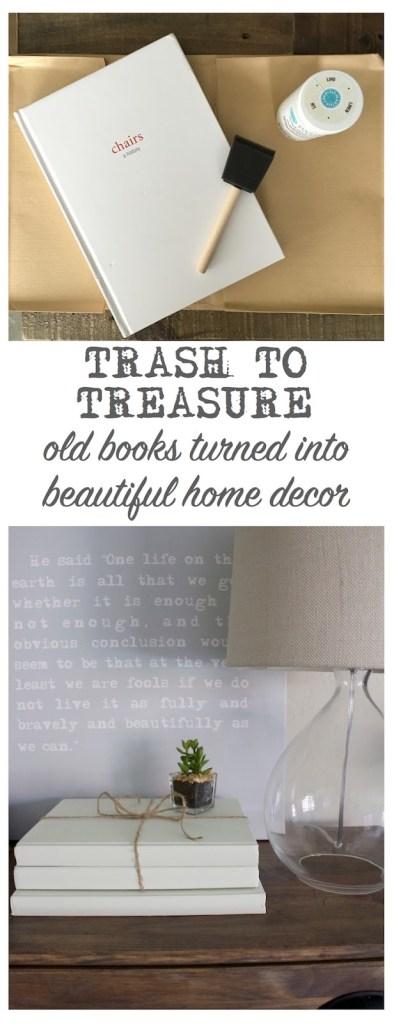 trash to treasure old books