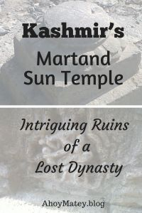 Your Kashmir tour is incomplete without a visit to the Martand Sun Temple