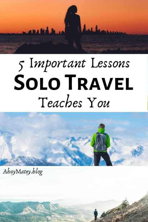 Solo Travel Tips Lessons Solo Travel Teaches You