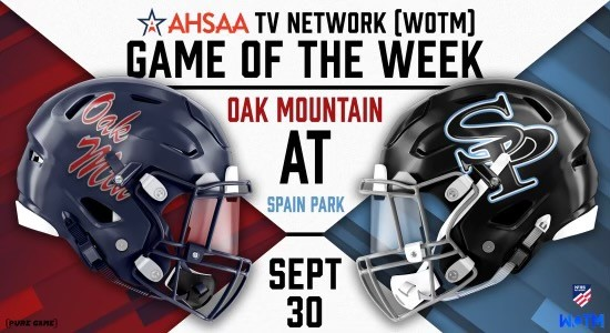 AHSAA TV Network/WOTM Game of the Week: Class 7A Rivals Spain Park and Oak Mountain Set for TV Game of the Week