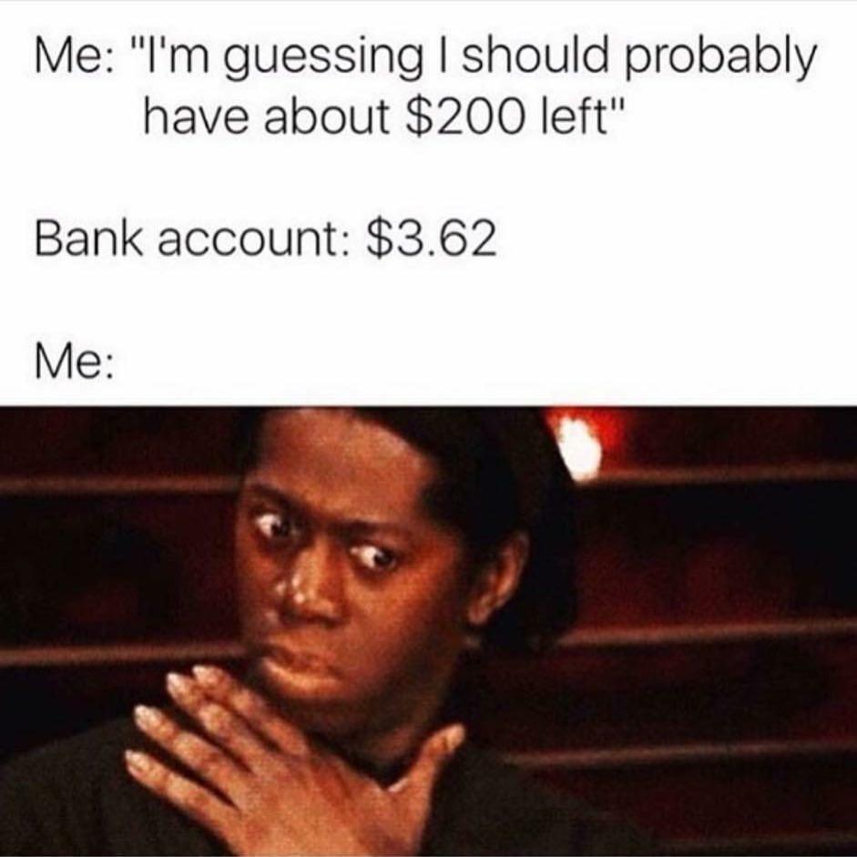 Bank Account Be Like Meme Ahseeit