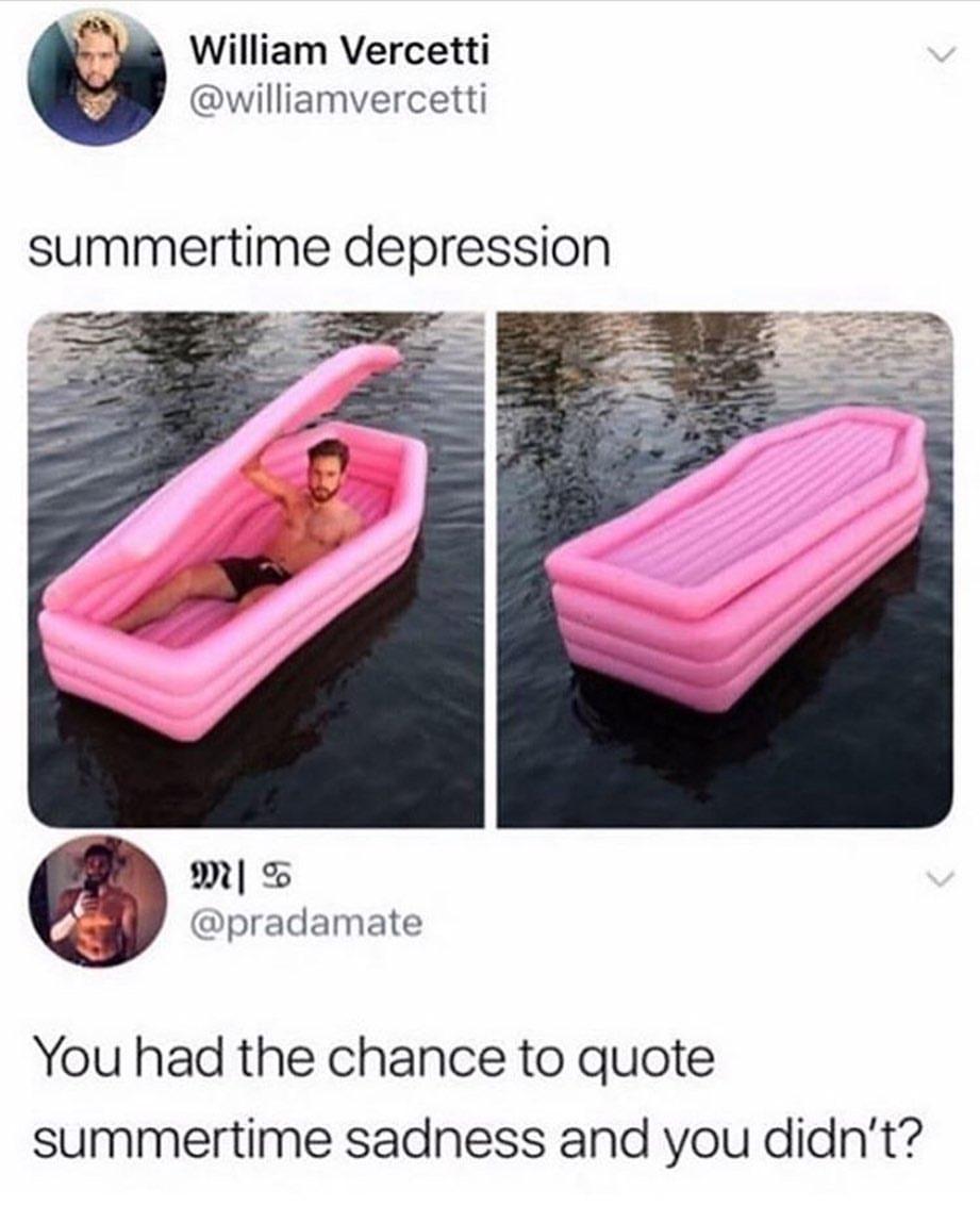 Summertime Meme : summertime, Summertime, Depression, AhSeeit