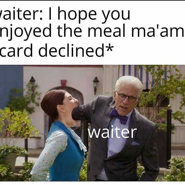 You might have exceeded your credit limit. 40 Credit Card Decline Memes Ahseeit