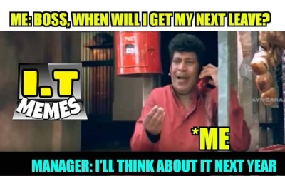 Office When Will I Get My Next Leave Meme Tamil Memes