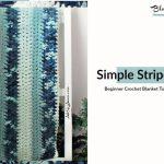 Striped Crochet Blanket Beginner Crochet Blanket Ahsel Anne