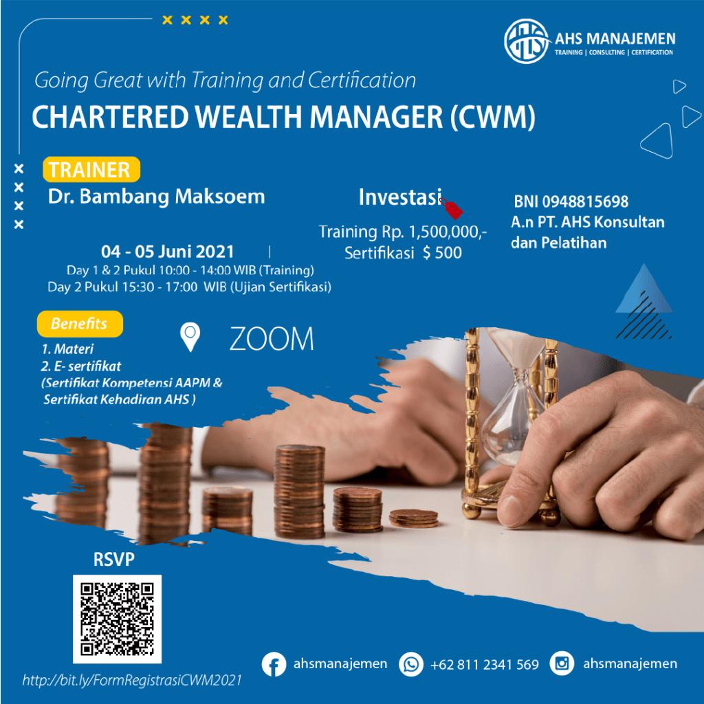 Chartered Wealth Manager-CWM (04-05 Juni 2021)