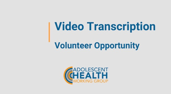 Video Transcription Volunteer