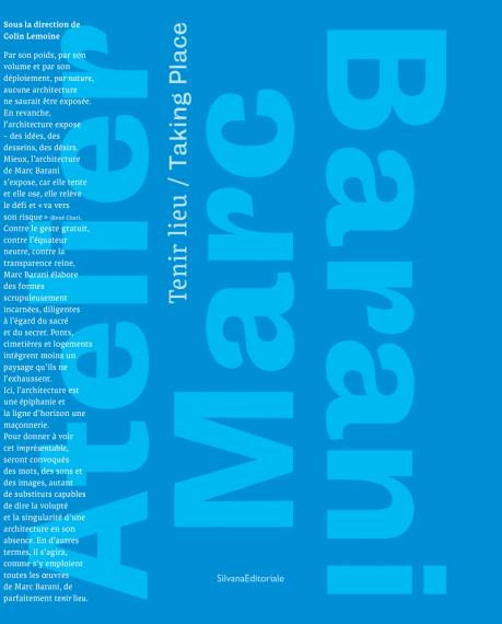 «Tenir lieu. Atelier Marc Barani», commissariat et catalogue par Colin Lemoine