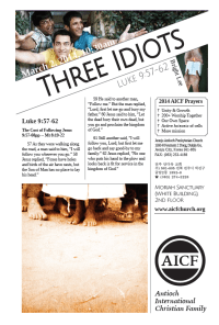 3.2.2014 - Luke 9:57-62 - Three Idiots (Missionary Bright Lee)