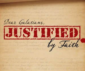 Galatians: Justified by Faith