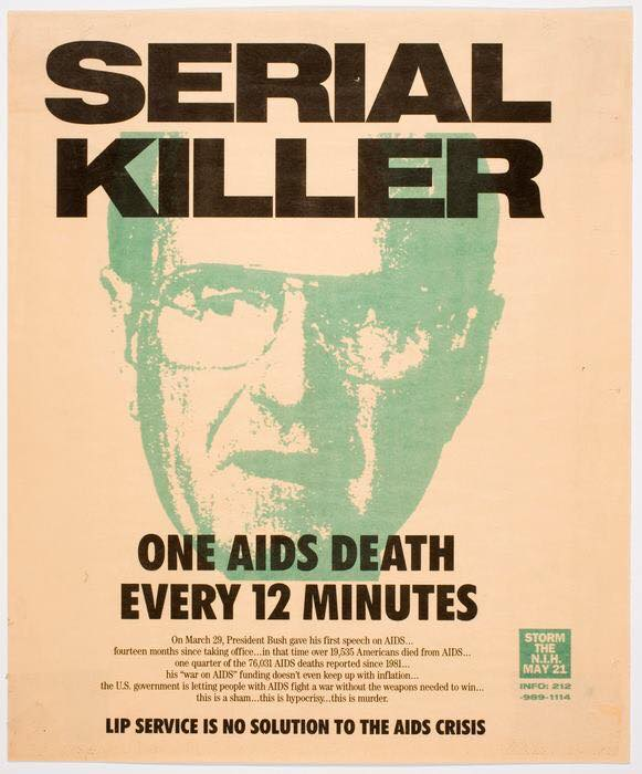 """""""Serial Killer"""" - a poster from 1990, commenting on the speech President Bush gave on March 29th, 1990. Sketch portrait of President George Bush with the text """"One AIDS death every 12 minutes""""."""