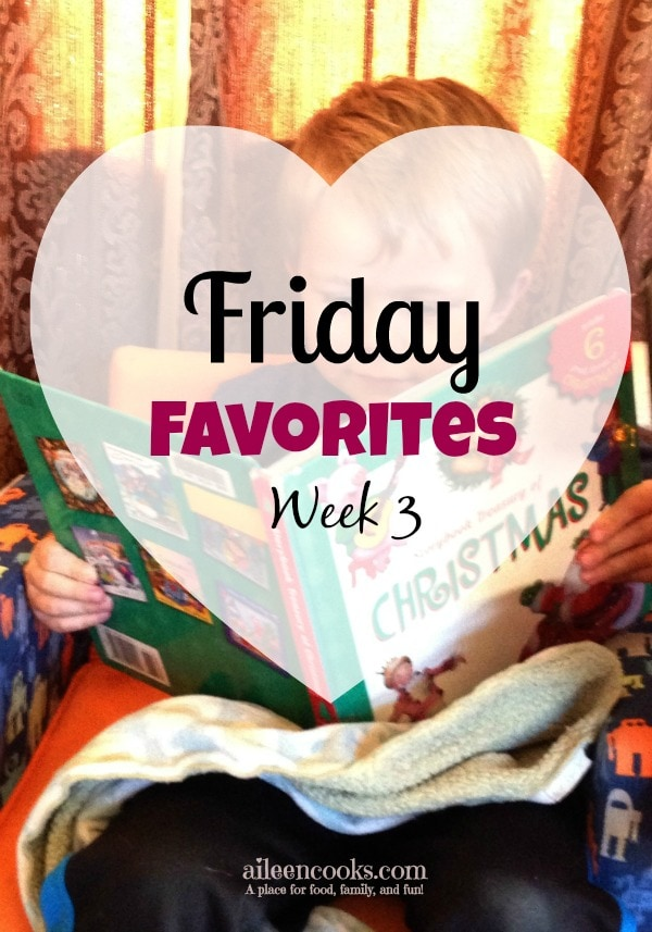 Friday Favorites Week 3 4