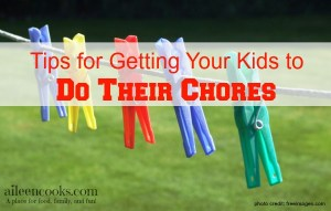 Tips for Getting Your Kids to Do Their Chores