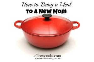 How to Bring a Meal to a New Mom