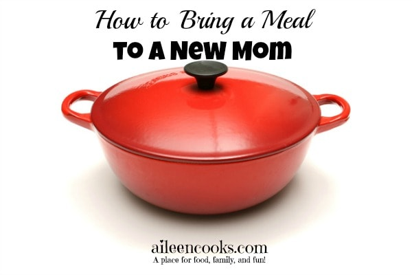 How to gift a meal to a new mom on https://aileencooks.com