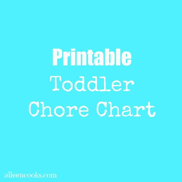 Printable Toddler Chore Chart https://aileencooks.com