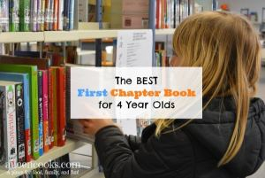 The Best First Chapter Book for 4 Year Olds