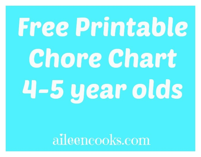 FREE Preschooler Printable Chore Chart (4-5 year olds) from https://aileencooks.com
