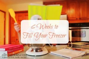 6 Weeks to Fill Your Freezer: Week 5