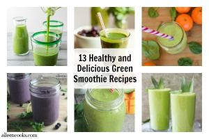 13 Healthy and Delicious Green Smoothie Recipes