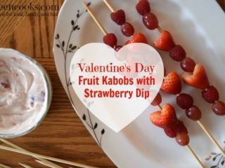 Fruit Kebobs with Strawberry Dip
