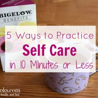 5 Ways to practice self-care in 10 minutes or less.