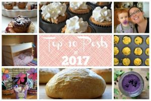 """Image that says """"top 10 posts of 2017"""" with pictures of cupcakes, smoothies, easter baskets, bunk beds, egg muffins, and little girl with pacifier."""