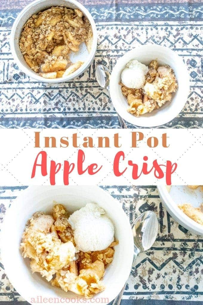 A collage photo of two bowls of instant pot apple crisp topped with ice cream.