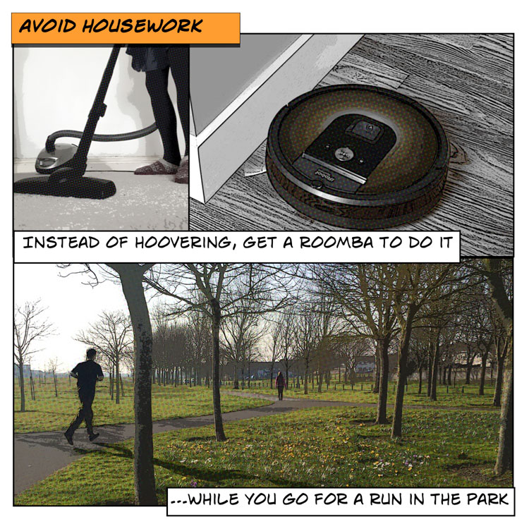 avoid housework with a Roomba