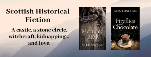Scottish Historical Fiction by Ailish Sinclair