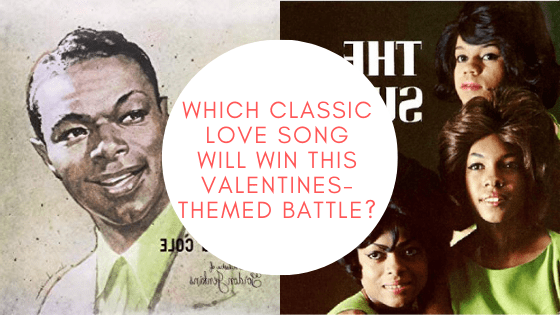 You are currently viewing Which Classic Love Song Will Win This Valentines-Themed Battle?