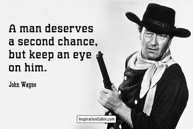 john wayne second chance.jpg