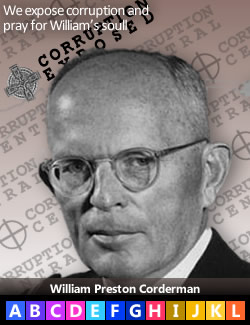 William Preston Corderman, sold out American sovereignty in the 1946 sell out of American intelligence to the British.