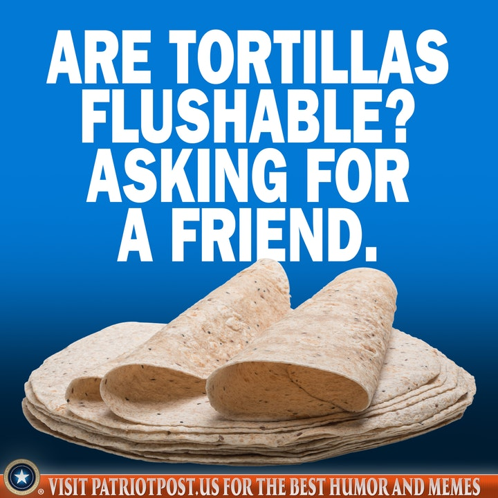 tortilla toilet paper