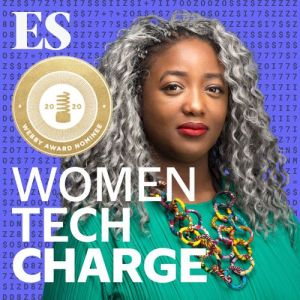 Webby nominated Women Tech Charge Podcast hosted by Anne-Marie Imafidon