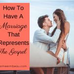 A Marriage that Represents the Gospel Part 2