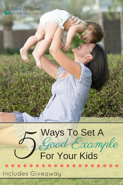 Are you setting a good example for your children? How do you know if you are? This post explores some questions that will help you determine of you are a Godly role model for your kids...and what you may need to work on (and we all need to work on something!). I pray this post helps you in your Christian parenting. 5 Ways To Set A Good Example For Your Kids.