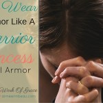 How To Wear Your Armor Like A Warrior Princess: Full Armor