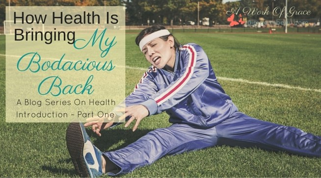 Getting healthy doesn't mean a complete overhaul of your lifestyle. Here is How Health Is Bringing My Bodacious Back without major changes. Christian health habits.