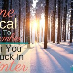 One Critical Thing To Remember When You Are Stuck In Winter