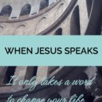 Grace and Truth ~ When Jesus Speaks: It Only Takes a Word to Change Your Life