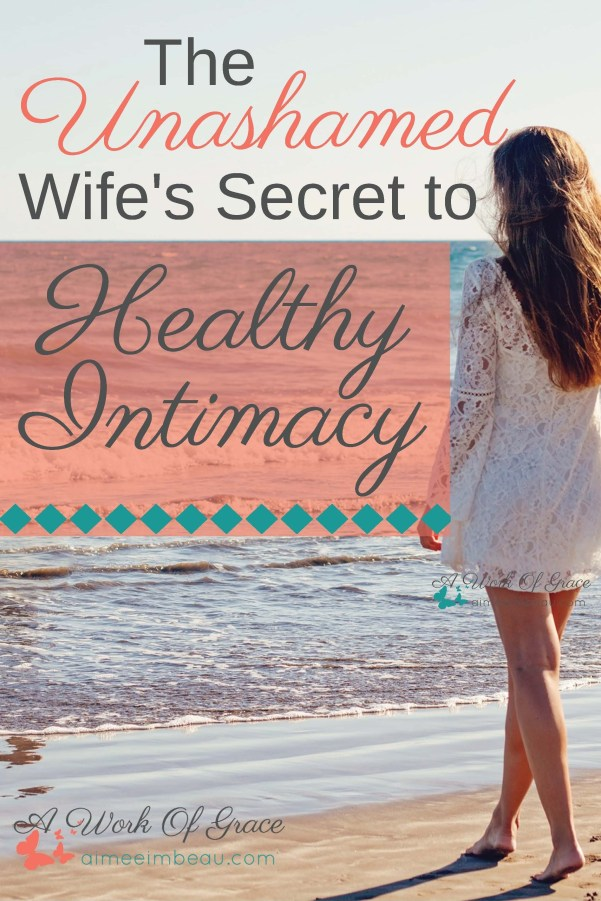 "Are you wishing for healthier intimacy with your husband? Are you feeling defeated in this area? Like ""Is this all there is? Why is it so much easier for others? Why can't I be the wife my husband needs?"" I hope you find encouragement in The Unashamed Wife's Secret to Healthy Intimacy."