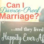 Can I Divorce-Proof My Marriage?