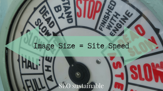Image Size effects on Site Speed - SEO sustainable