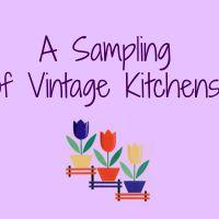 A Sampling of Vintage Kitchens